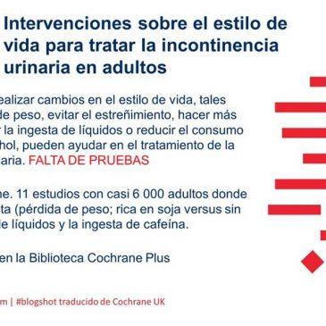Intervenciones sobre el estilo de vida para tratar la incontinencia urinaria en adultos (blogshot Cochrane)