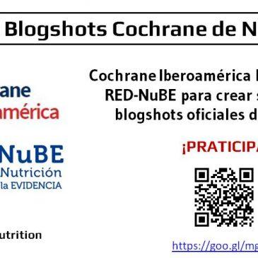Participa, crea blogshots de nutrición para Cochrane Iberoamérica