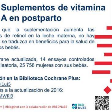 Suplementos de vitamina A en postparto: blogshot Cochrane