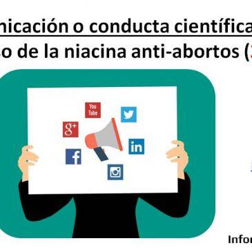 Mala comunicación o conducta científica poco ética: el caso de la niacina anti-abortos
